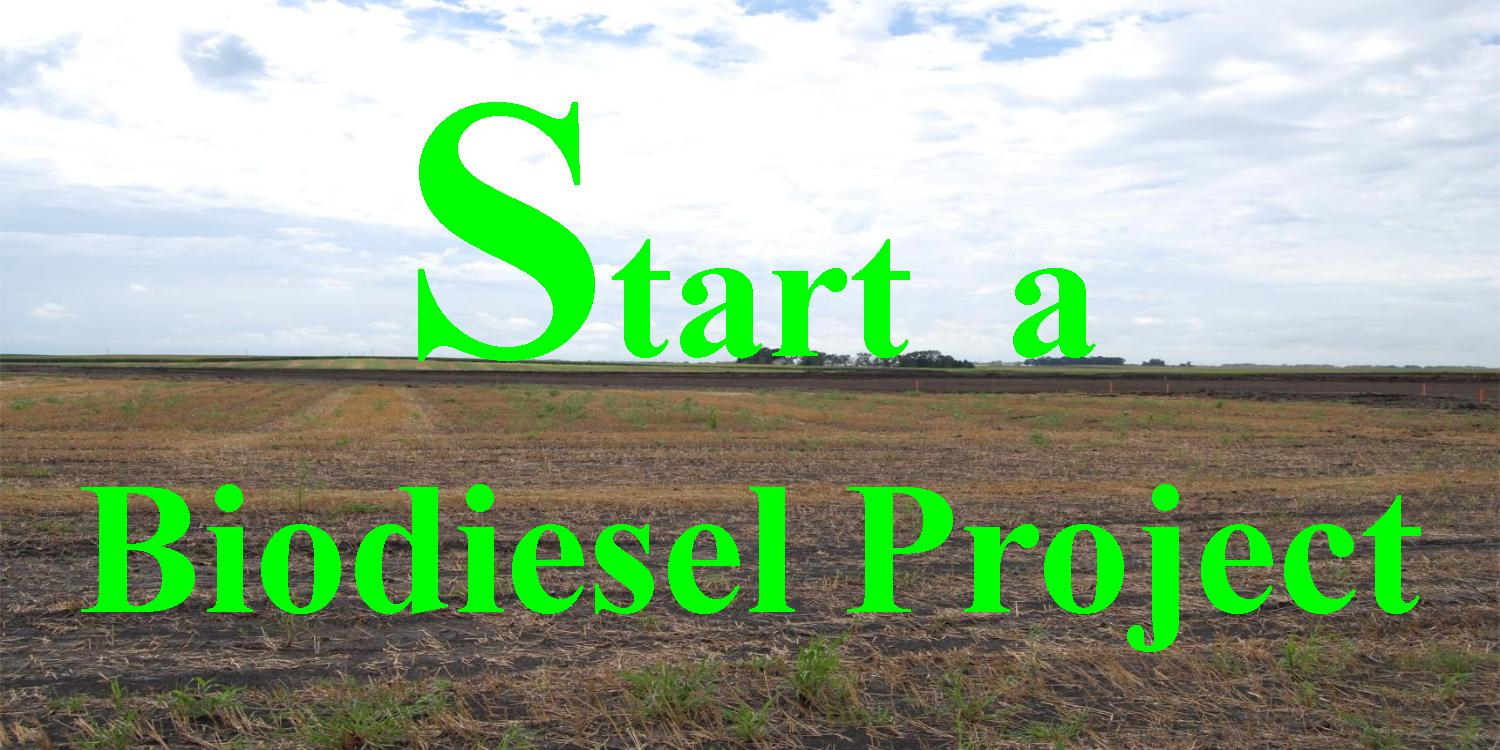 how to start a biodiesel project